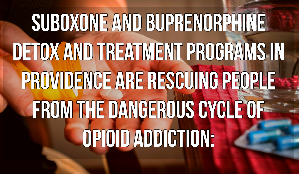 Suboxone treatment doctors Providence